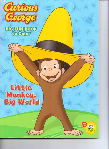 Curious George Big Fun Book to Color!!! Fantastic Coloring Book! 96 Pages!!! Tear & Share!