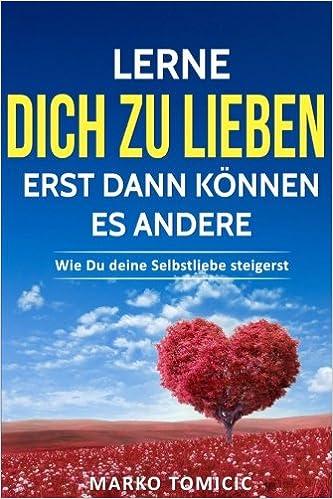 Dich zu lieben (German Edition)