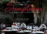 Sumptuous: Food from the Heart of France to the Cape