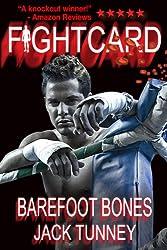 Fight Card: Barefoot Bones (Fight Card Series Book 20)
