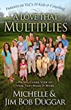 A Love That Multiplies: An Up-Close View of How They Make it Work