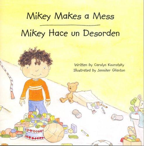 Mikey Makes a Mess/Mikey Hace un Desorden