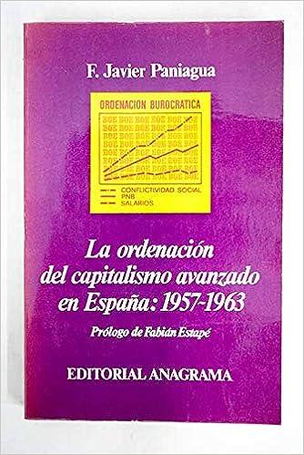 Ordenacion del capitalismo avanzado en España, la: Amazon.es ...