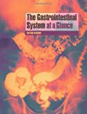 The Gastrointestinal System at a Glance, Keshav, Satish, 0632054727
