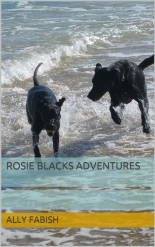 Rosie Blacks Adventures (A New Home)