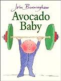 Avocado Baby, John Burningham, 0099200619
