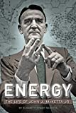img - for Energy: The Life of John J. McKetta Jr. book / textbook / text book