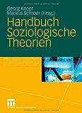 Handbuch Soziologische Theorien