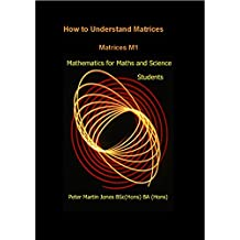 How to Understand Matrices: M1