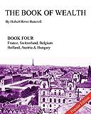 The Book of Wealth, Hubert Howe Bancroft, 1477559604