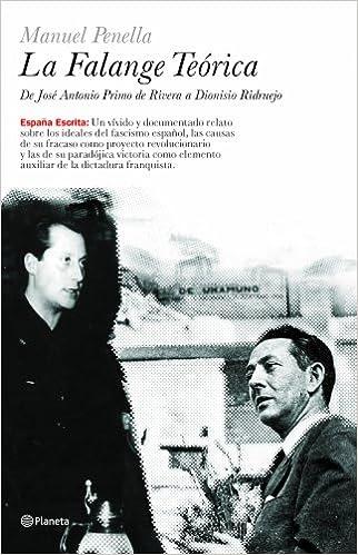 La Falange Teórica (España Escrita): Amazon.es: Penella Heller, Manuel Antonio: Libros