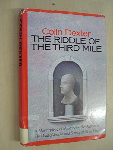 The Riddle of the Third Mile by Colin Dexter (1984-02-01)
