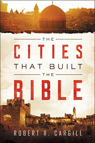 The Cities That Built the Bible PDF