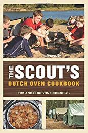 The Scout's Dutch Oven Cookbook