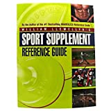 Sport Supplement Reference Guide, William Llewellyn, 0967930480