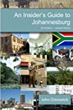 An Insider s Guide to Johannesburg