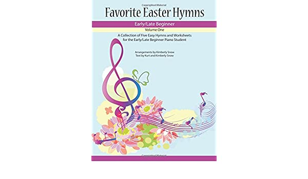 Favorite Easter Hymns A Collection Of Five Easy Hymns For The Early
