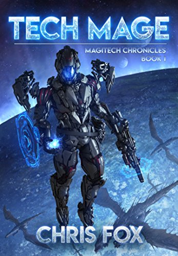 Tech Mage: The Magitech Chronicles Book 1 cover