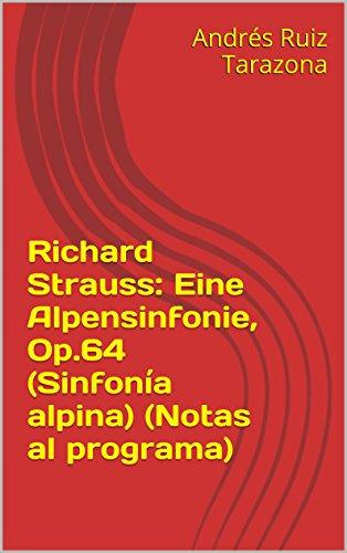 Descargar Libro Richard Strauss: Eine Alpensinfonie, Op.64 Andrés Ruiz Tarazona