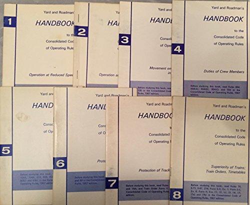 Yard and Roadman's Handbook Volumes 1-8