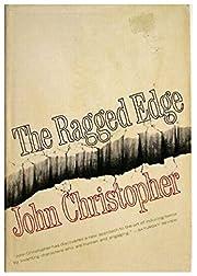 The Ragged Edge por John Christopher