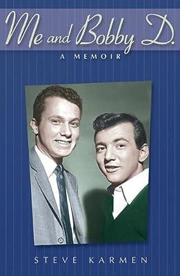 Me and Bobby D: A Memoir