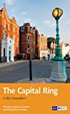 Capital Ring: Recreational Path Guide (Recreational Path Guides)