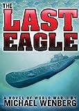 """""""The Last Eagle"""" av Michael Wenberg"""