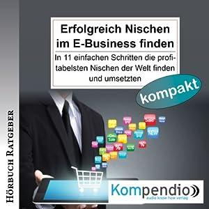 Erfolgreich Nischen im E-Business finden Hörbuch