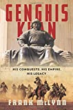Image of Genghis Khan: His Conquests, His Empire, His Legacy