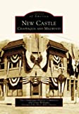 New Castle, Chappaqua History Committee and Gray Williams, 0738539287