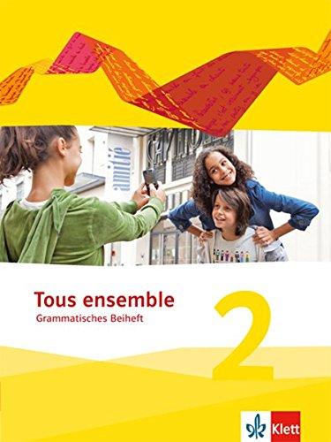 Tous ensemble / Grammatisches Beiheft (Französisch) Taschenbuch – 1. April 2014 Falk Staub Klett 3126236138 Schulbücher