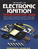 Mitchell's Electronic Ignition Troubleshooting Guide, Mitchell International Inc. Staff, 1555610285