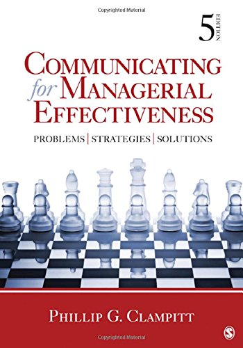 Communicating for Managerial Effectiveness: Problems | Strategies | Solutions by imusti