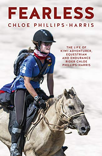 Pdf Outdoors Fearless: The life of adventurer, equestrian and endurance rider Chloe Phillips-Harris