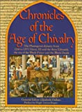 Chronicles of the Age of Chivalry, Elizabeth Hallam and Random House Value Publishing Staff, 0517140802