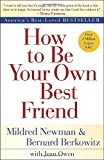 img - for How to Be Your Own Best Friend book / textbook / text book