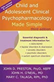 Child and Adolescent Clinical Psychopharmacology Made Simple 3rd Edition