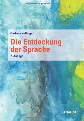 Die Entdeckung der Sprache (Beiträge zur Heil- und Sonderpädagogik)