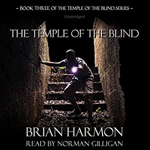 The Temple of the Blind: The Temple of the Blind, Book 3 Audiobook