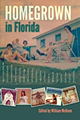 Homegrown in Florida Kindle Edition