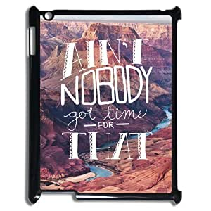 Ain't Nobody Got Time For That Custom Cover Case with Hard Shell Protection for Ipad2,3,4 Case lxa#916936