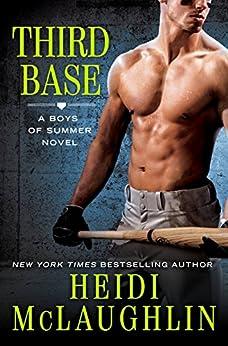 Third Base (The Boys of Summer Book 1) by [McLaughlin, Heidi]