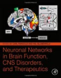 Neuronal Networks in Brain Function, CNS Disorders, and Therapeutics, , 0124158048