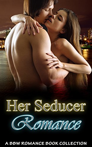 Her Seducer Romance: A BBW Romance Book Collection