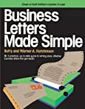img - for Business Letters Made Simple: A Practical, Up-to-Date Guide to Writing Clear, Effective Business Letters that Get Results book / textbook / text book