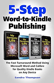 5 step word to kindle publishing the fast turnaround