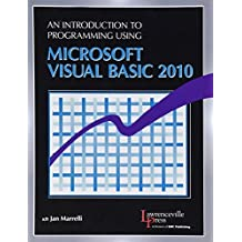 An Introduction to Programming Using Microsoft Visual Basic 2010 by Marrelli, Jan (2011) Paperback