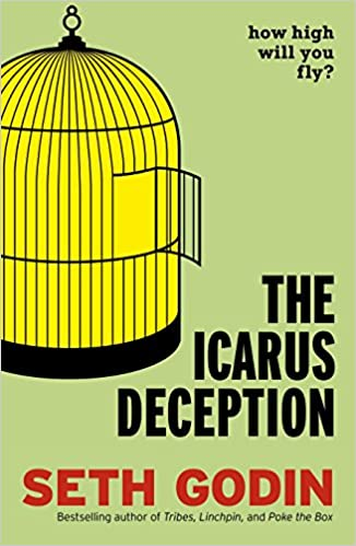 Amazon.fr - The Icarus Deception: How High Will You Fly? - Seth ...