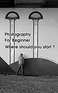 photography books for beginners: Advices, Understanding exposure triangle in Digital Photography - the most basic lession, and tips about portrait, Wedding photography and more